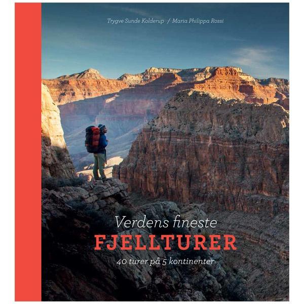 Verdens fineste fjellturer - 40 turer på 5 kontinenter