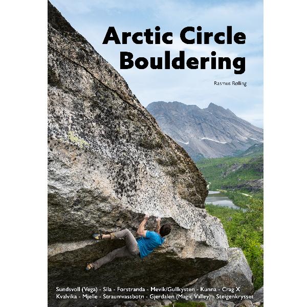 Arctic Circle Bouldering - Buldring i Helgeland og Salten