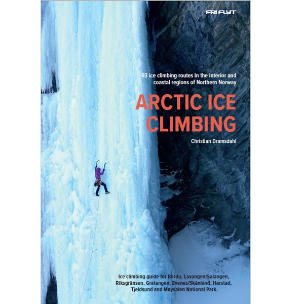 Arctic Ice Climbing by Christian Dramsdahl