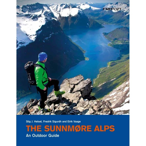 The Sunnmøre Alps - An outdoor guide