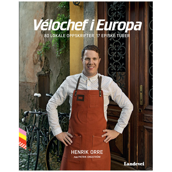 Vélochef i Europa