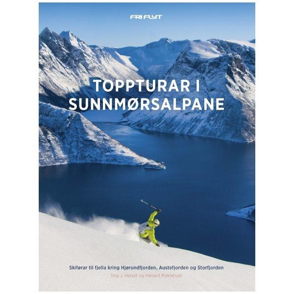 Toppturar i Sunnmørsalpane - Hjørundfjorden, Austefjorden og Storfjorden