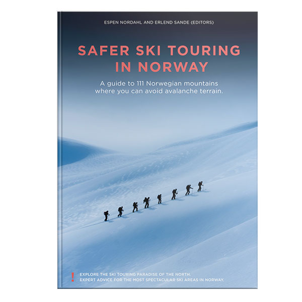 Safer Ski Touring In Norway - A guide to 111 Norwegian mountains where you can avoid avalanche terrain.