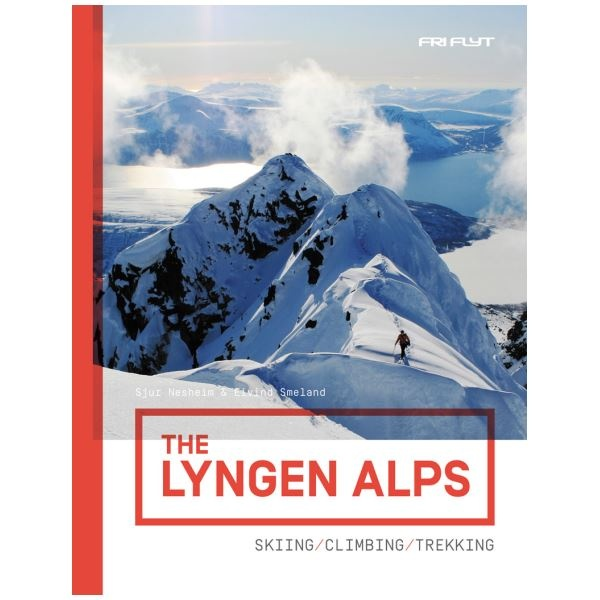 The Lyngen Alps - Skiing, climbing and trekking