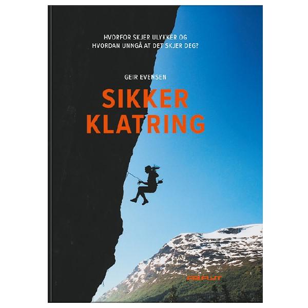 Sikker klatring - hvorfor skjer ulykker og hvordan unngå at det skjer deg