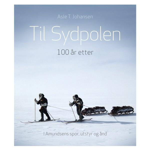 Til Sydpolen - 100 år etter i Roald Amundsens spor