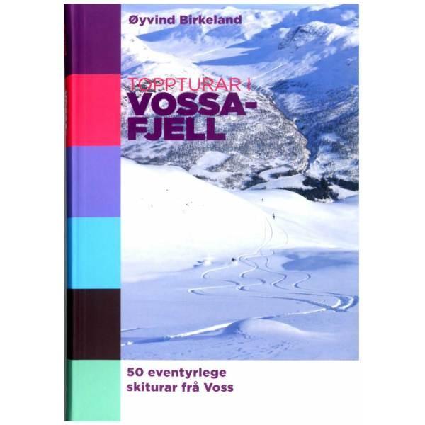 Toppturar i Vossafjell - 50 eventyrlege skiturar frå Voss